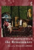 The Routledge History of the Renaissance