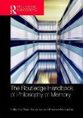 The Routledge Handbook of Philosophy of Memory