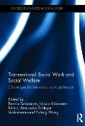 Transnational Social Work and Social Welfare: Challenges for the Social Work Profession