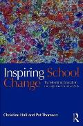 Inspiring School Change: Transforming Education Through the Creative Arts