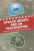 Spoiler Groups & Un Peacekeeping