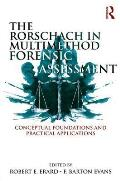 The Rorschach in Multimethod Forensic Assessment: Conceptual Foundations and Practical Applications