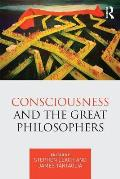 Consciousness and the Great Philosophers: What Would They Have Said about Our Mind-Body Problem?
