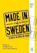 Made in Sweden: Studies in Popular Music