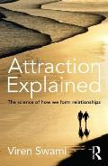 Attraction Explained: The Science of How We Form Relationships