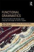 Functional Grammatics: Re-Conceptualizing Knowledge about Language and Image for School English