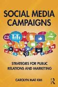 Social Media Campaigns Strategies For Public Relations & Marketing