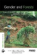 Gender and Forests: Climate Change, Tenure, Value Chains and Emerging Issues