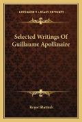 Selected Writings of Guillaume Apollinaire