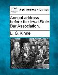 Annual Address Before the Iowa State Bar Association.