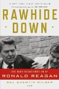 Rawhide Down The Near Assassination of Ronald Reagan