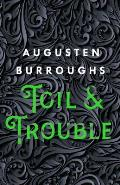 Toil and Trouble - Signed Edition