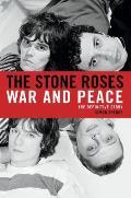 Stone Roses War & Peace