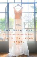 Idea of Love A Novel