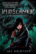 Kinslayer The Lotus War Book Two