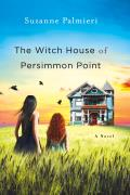 Witch House of Persimmon Point