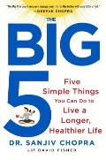 Big Five Five Simple Things You Can Do to Live a Longer Healthier Life
