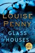 Glass Houses Chief Inspector Gamache Novel