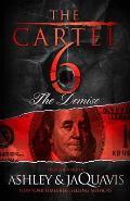 Cartel 6 The Demise