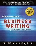 Business Writing What Works What Wont