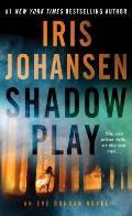 Shadow Play An Eve Duncan Novel