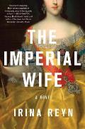 Imperial Wife A Novel