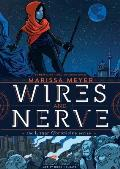 Wires and Nerve: #1