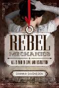 Rebel Mechanics 01 All Is Fair in Love & Revolution