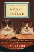 The True Tails of Baker and Tayl