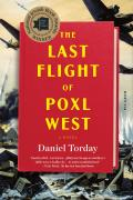 Last Flight of Poxl West