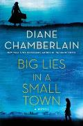 Big Lies in a Small Town A Novel