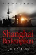 Shanghai Redemption An Inspector Chen Novel