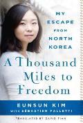 Thousand Miles to Freedom
