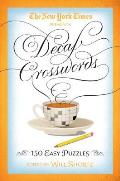New York Times Decaf Crosswords 150 Easy Puzzles