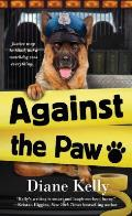 Against the Paw A Paw Enforcement Novel