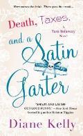 Death Taxes & a Satin Garter A Tara Holloway Novel