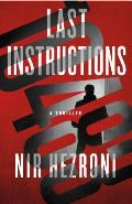 Last Instructions: A Thriller