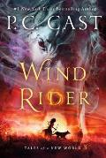 Wind Rider: Tales of a New World #3
