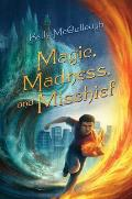 Magic Madness & Mischief