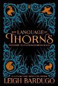 Language of Thorns Midnight Tales & Dangerous Magic