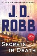 Secrets in Death An Eve Dallas Novel in Death Book 45
