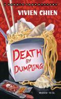 Death by Dumpling: A Noodle Shop Mystery