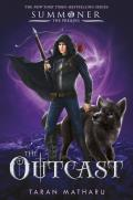 Outcast Prequel to the Summoner Trilogy