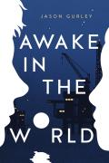 Awake in the World - Signed Edition