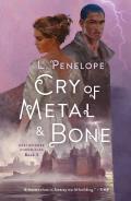 Cry of Metal & Bone: Earthsinger Chronicles, Book 3