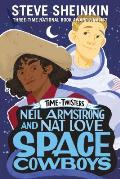 Neil Armstrong & Nat Love Space Cowboys