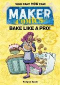 Maker Comics Bake Like a Pro