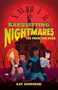 Babysitting Nightmares The Phantom Hour