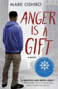 Anger Is a Gift A Novel