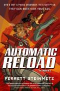 'Automatic Reload,' by Ferrett Steinmetz